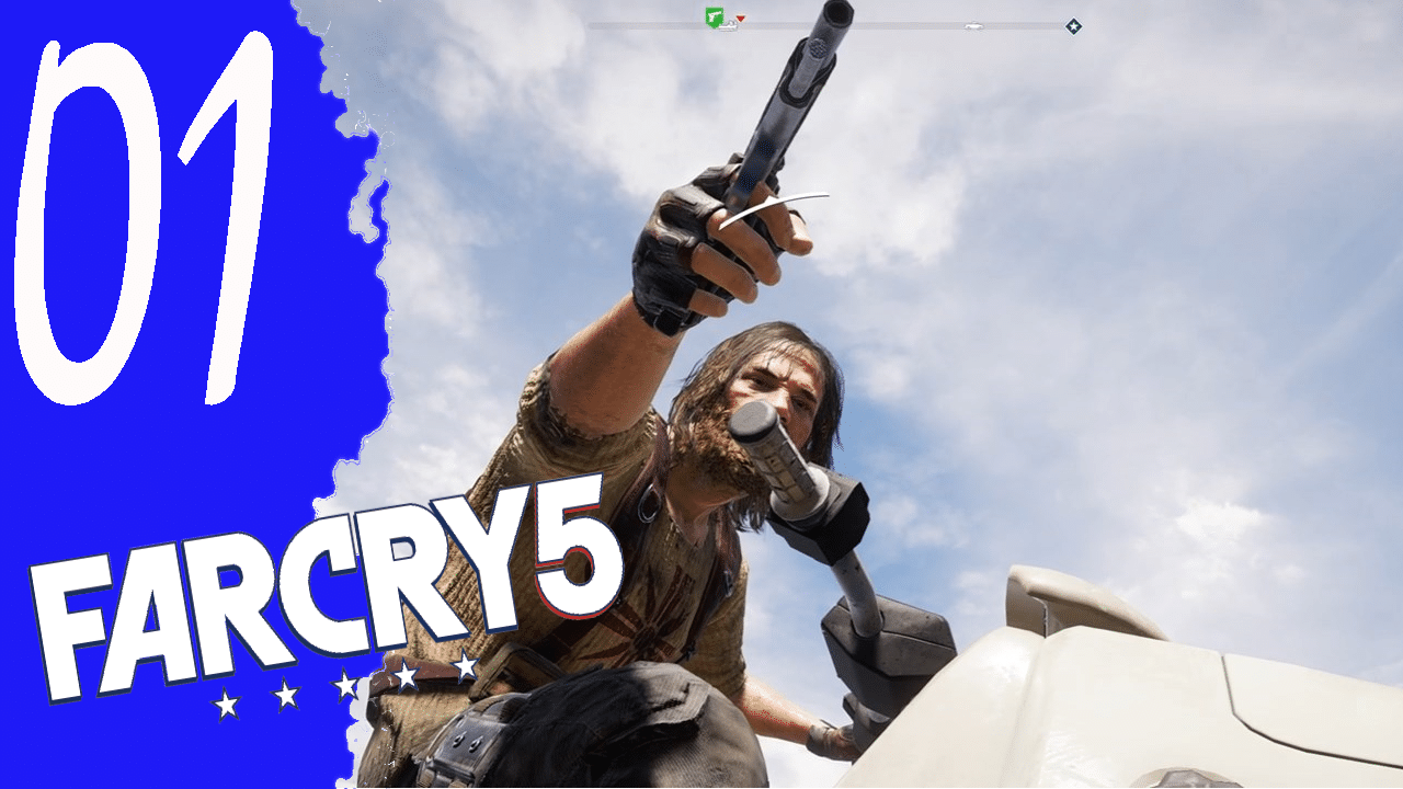 Dieser verdammte Kollaps «» Far Cry 5 #001 Walkthrough Ohne Kommentar